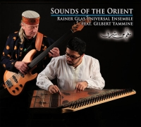 Gilbert Yammine & Rainer Glas - Sounds of the Orient.jpg