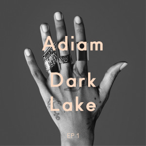 "Adiam - Dark Lake EP 1 (100g 10"" Vinyl Single inkl. DLC)"
