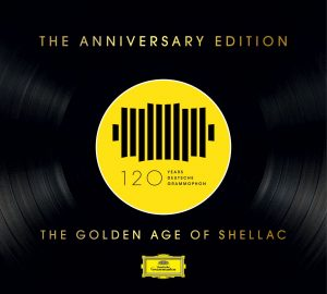Various 'DG 120 - The Golden Age of Shellac' (CD) - Special Release zur Plattenladenwoche 2018